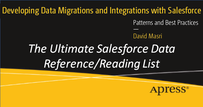 The Ultimate Salesforce Data Reference/Reading List