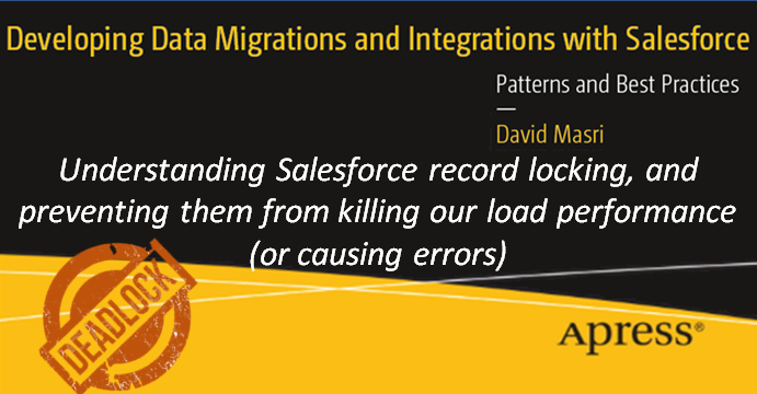 Understanding Salesforce record locking, and preventing them from killing our load performance (or causing errors)
