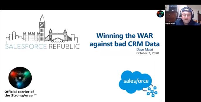 Salesforce Republic Talk (10/7/2020): Winning the War against bad CRM Data