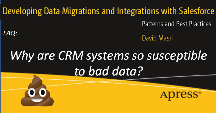 FAQ: Why are CRM systems so susceptible to bad data?
