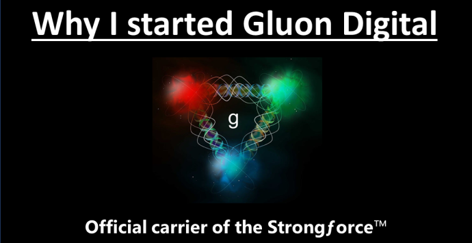Why I Started Gluon Digital