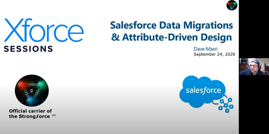 Xforce session: Salesforce Data Migrations and Attribute Driven Design